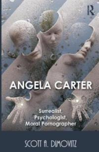 angela-carter-surrealist-psychologist-moral-pornographer