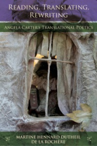Reading, Translating, Rewriting - Angela Carter's Translational Poetics cover