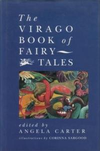 Virago Book of Fairy Tales Vol 1