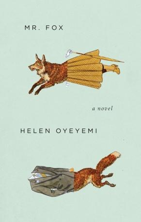 Helen Oyeyemi - Mr Fox