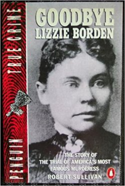 Goodbye Lizzie Borden