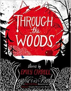 Emily Carroll - Through the Woods.jpg